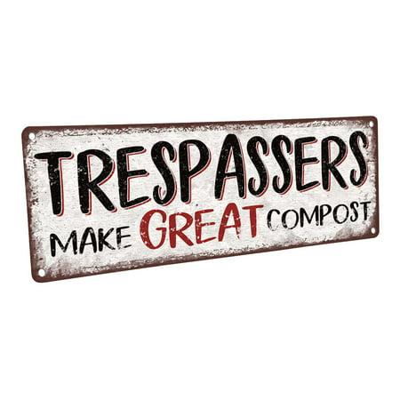 Trespassers Make Great Compost 4