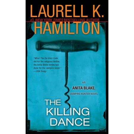 The Killing Dance : An Anita Blake, Vampire Hunter Novel - Abe Lincoln Vampire Hunter