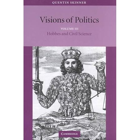 Visions of Politics: Hobbes and Civil Science