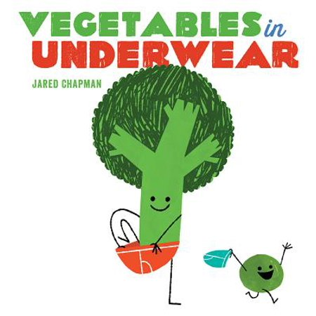 Vegetables in Underwear (Board Book) (Name A Vegetable People Add To A Salad)