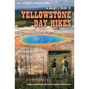 Ranger's Guide to Yellowstone Day Hikes - Paperback