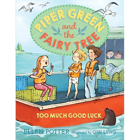 Good Luck Sampler - Piper Green and the Fairy Tree: Too Much Good Luck
