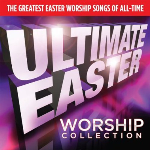 Ultimate Easter Worship / Various