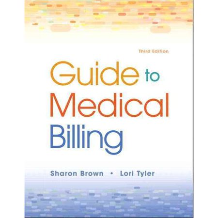 Guide To Medical Billing