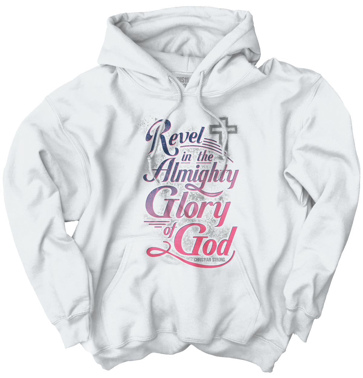 Revel Almighty Glory God Christian Shirt | Jesus Christ Gift Hoodie Sweatshirt