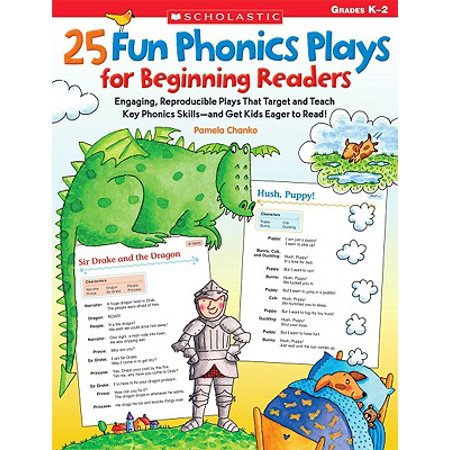 Phonics Beginning Blends - 25 Fun Phonics Plays for Beginning Readers : Engaging, Reproducible Plays That Target and Teach Key Phonics Skills--And Get Kids Eager to Read!