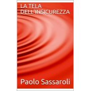La tela dell'insicurezza - eBook