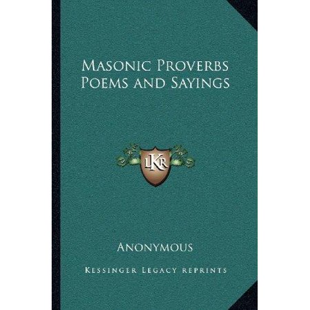 Masonic Proverbs Poems and Sayings