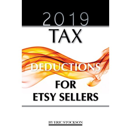 2019 Tax: Deductions for Etsy Sellers - eBook