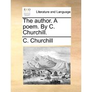 The Author. a Poem. by C. Churchill.