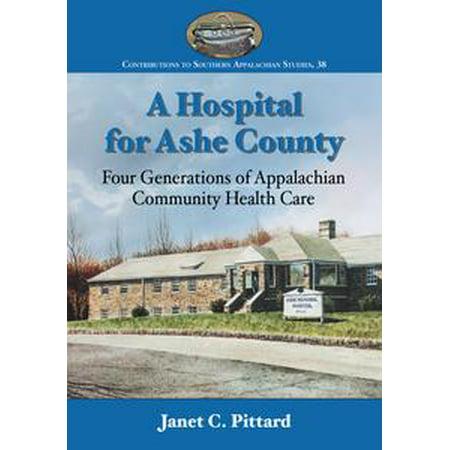 A Hospital for Ashe County - eBook