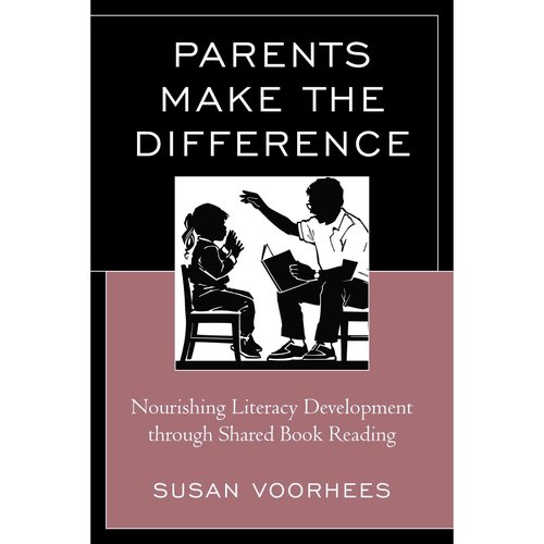 Parents Make the Difference: Nourishing Literacy Development Through Shared Book Reading