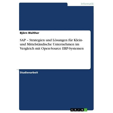 SAP - Strategien und Lösungen für Klein- und Mittelständische Unternehmen im Vergleich mit Open-Source ERP-Systemen -