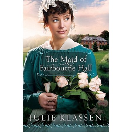 The Maid of Fairbourne Hall (The Best Maid Of Honor Speech)