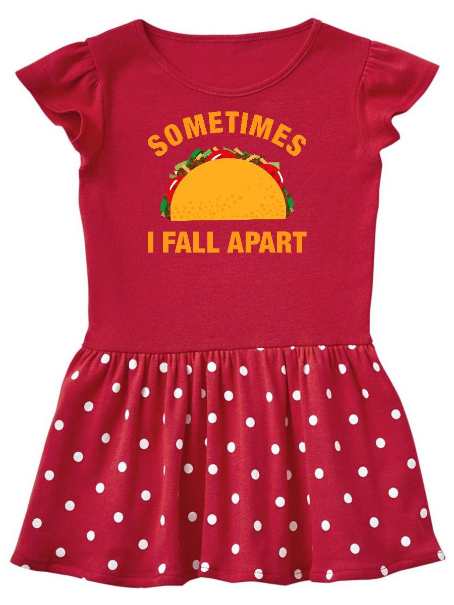 Tacos Fall Apart Toddler Dress