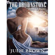 The Brownstone: Troubled Waters - eBook