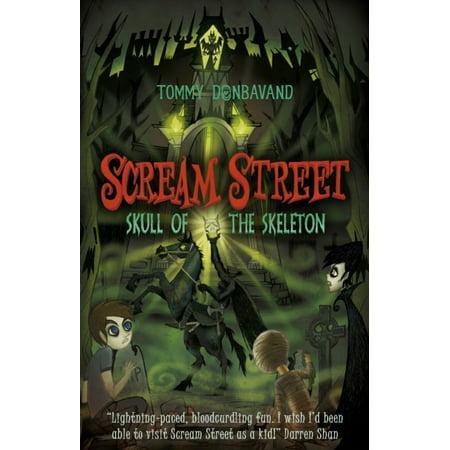 Scream Street 5: Skull of the Skeleton (Paperback)