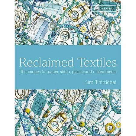 Batsford Books-Reclaimed Textiles, Pk 1, Sterling Publishing