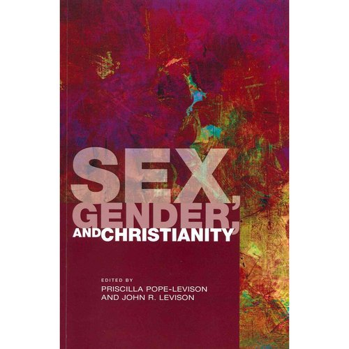 Sex, Gender, and Christianity