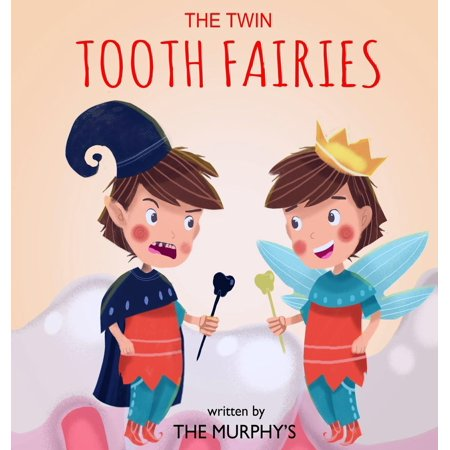 The Twin Tooth Fairies (Best Tooth Fairy Gifts)