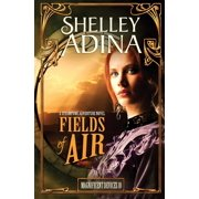 Magnificent Devices: Fields of Air: A steampunk adventure novel (Paperback)