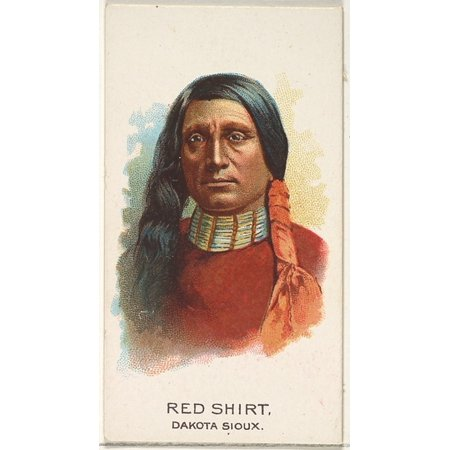 - Red Shirt Dakota Sioux from the American Indian Chiefs series (N2) for Allen & Ginter Cigarettes Brands Poster Print (18 x 24)