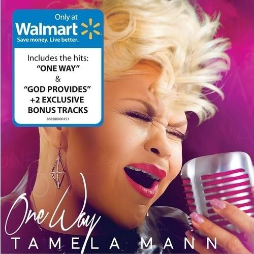 Tamela Mann - One Way (Walmart Exclusive)