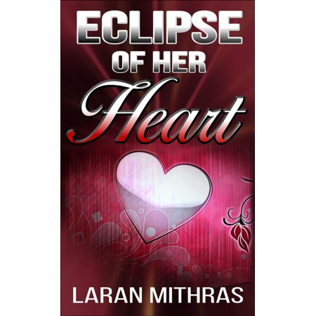Eclipse of Her Heart - eBook
