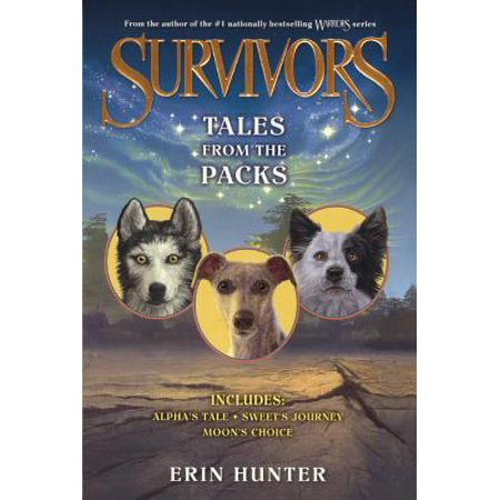 Journey Pack - Tales from the Packs : Alpha's Tale / Sweet's Journey / Moon's Choice