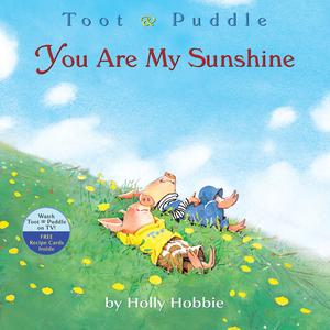 Toot & Puddle: You Are My Sunshine - Audiobook