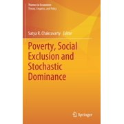 Themes in Economics: Poverty, Social Exclusion and Stochastic Dominance (Hardcover)