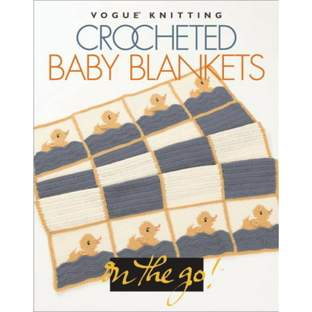 Crocheted Baby Blankets (Vogue Knitting) (Aran Knitting Patterns For Babies And Toddlers)