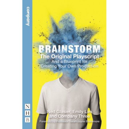 Brainstorm the original playscript and a blueprint for creating brainstorm the original playscript and a blueprint for creating your own production paperback malvernweather Gallery