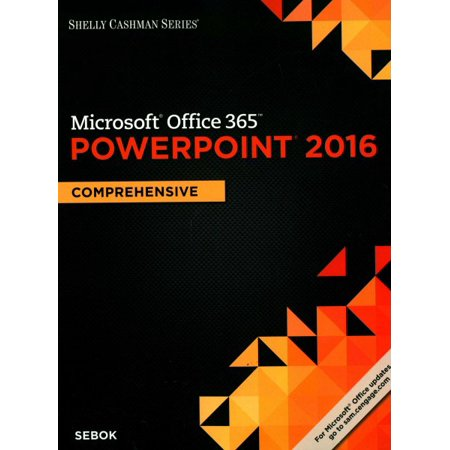 shelly cashman series microsoft office 365 powerpoint 2016