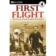 DK Readers L4: First Flight: The Story of the Wright Brothers