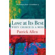 Love at Its Best When Church is a Mess - eBook