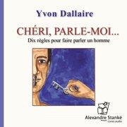 Chéri, parle-moi - Audiobook