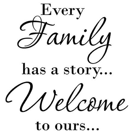 VWAQ Every Family Has a Story Welcome To Ours Art Quote Vinyl Letters Decals Wall Stickers - Family Guy Halloween Quotes
