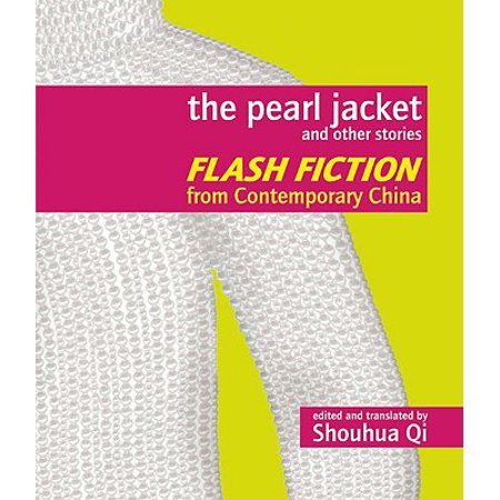 China Pearl Sweet - The Pearl Jacket and Other Stories (Paperback)
