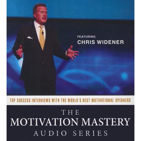 The Motivation Mastery Audio Series: Top Success Interviews with the World S Best Motivational (Best Tv Speakers For The Money)