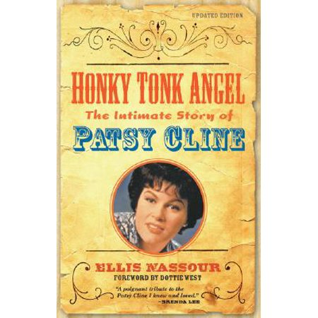 Honky Tonk Angel : The Intimate Story of Patsy Cline ()