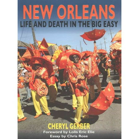 New Orleans  Life And Death In The Big Easy