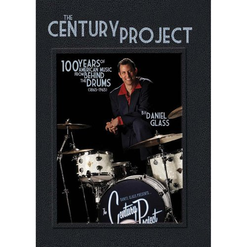 The Century Project: 100 Years of Pop Music Evolution from the Viewpoint of the Drummer Drum DVD