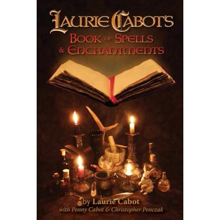 Laurie Cabot's Book of Spells & Enchantments