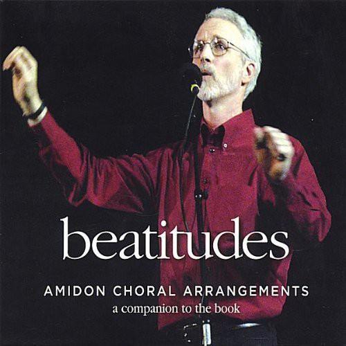 Peter Amidon - Beatitudes-Amidon Choral Arrangements [CD]