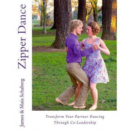 Zipper Dance  Transform Your Partner Dancing Through Co Leadership
