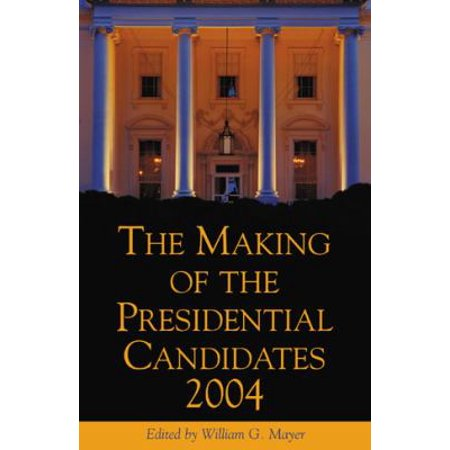 The Making of the Presidential Candidates, 2004