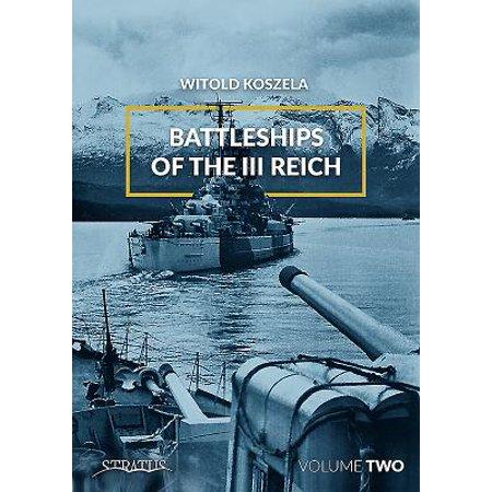 Battleships of the III Reich. Volume 2