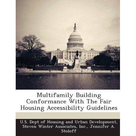 Multifamily Building Conformance With The Fair Housing Accessibility Guidelines