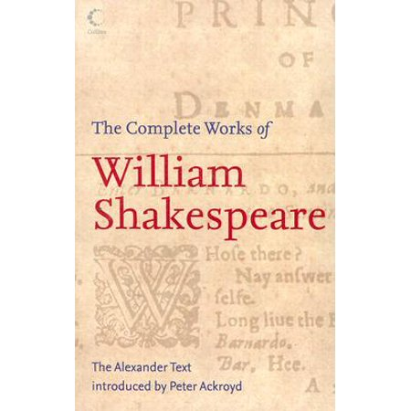 The Complete Works of William Shakespeare : The Alexander